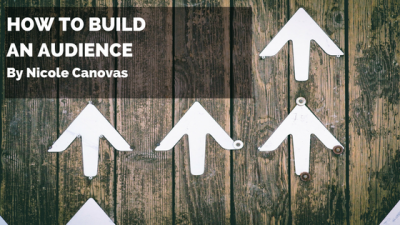How to Build a Loyal Audience